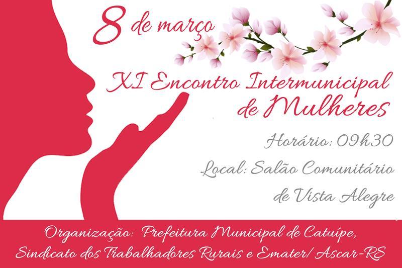 Convite: XI ENCONTRO INTERMUNICIPAL DO DIA INTERNACIONAL DA MULHER