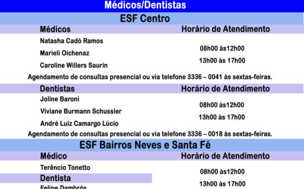 Horário de atendimento médicos e dentistas nos ESFs Centro e Bairro Neves