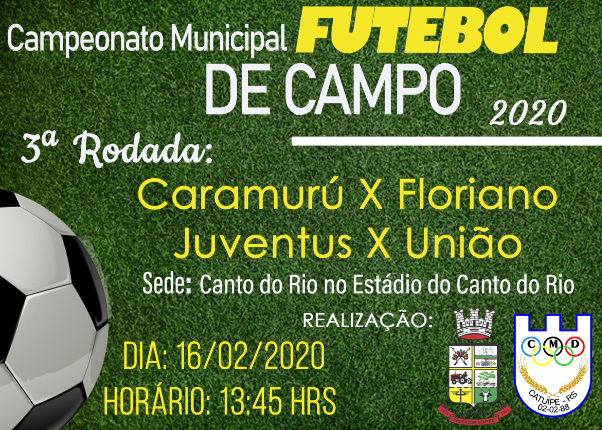 3ª Rodada Municipal de Futebol de Campo 2020